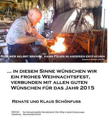 Weihnachten - Jahreswechsel 2014, Heimatforscher und Schmied Otto Wittich Kleinwolmsdorf, . Foto: ©Klaus Schönfuß
