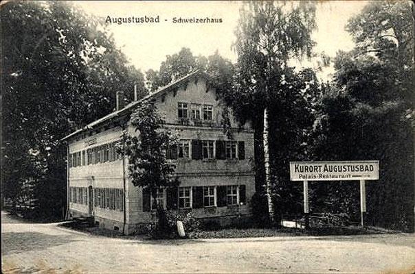 Augustusbad, Schweizerhaus; spätere Entbindungsklinik. Rechts der Zugang zum Augustusbad von der Straße nach Seifersdorf aus (Schöne Höhe)