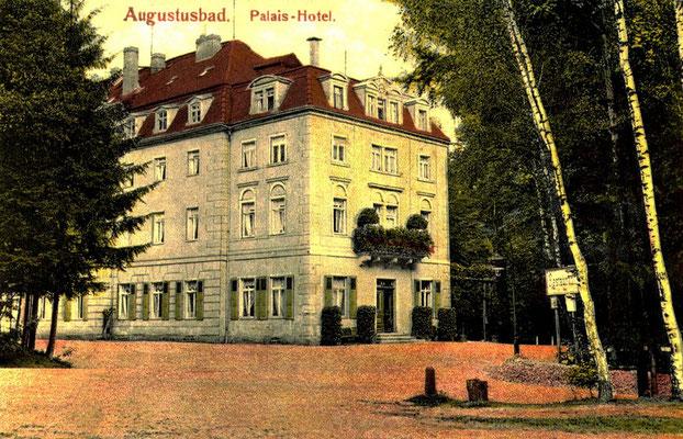 Augustusbad, Palais-Hotel