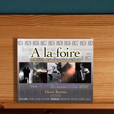 A la foire de Brion dans le Puy de Dôme sur le Cézallier. Livre Editeur GEIMO