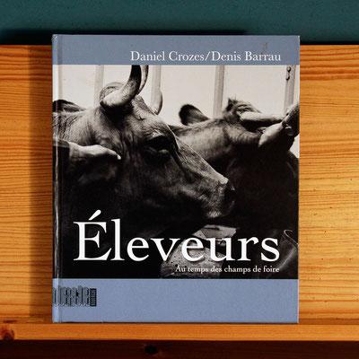 Eleveurs Aux temps des foires .  Livre Editeur LE ROUERGUE