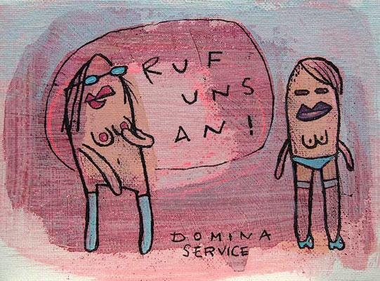 DOMINA SERVICE, Acryl auf Leinwand © Frank Schulz 2012