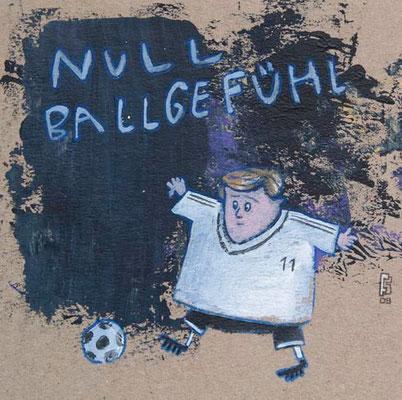 NULL BALLGEFÜHL, Acryl auf Pappe, 15 x 15 cm