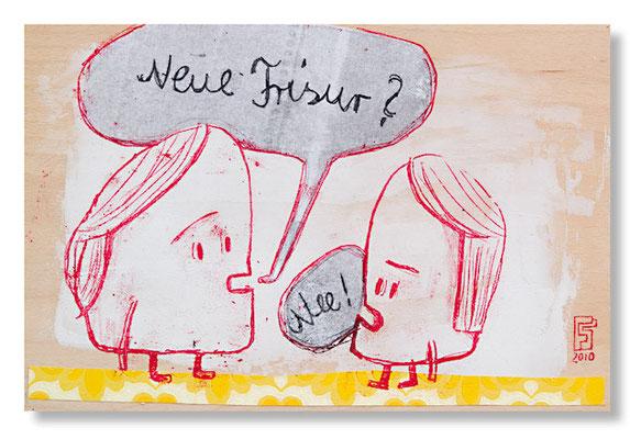 NEUE FRISUR?, Acryl und Papier auf Holz, 20 x 30 cm