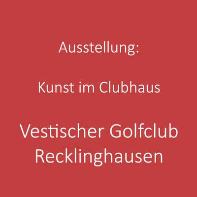 Kunst im Clubhaus - Vestischer Golfclub Recklinghausen - Ann Katthöfer