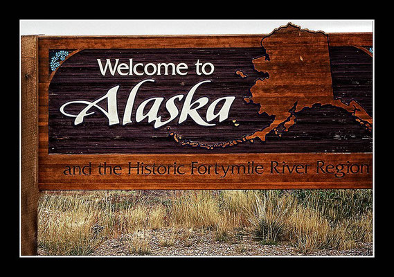 Welcome to Alaska - Poker Creek