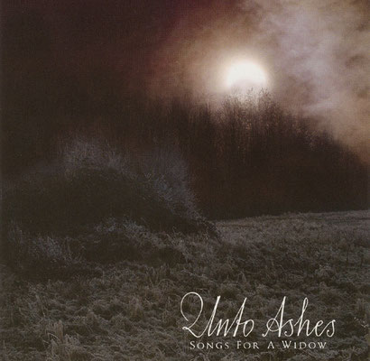 Unto Ashes - Songs for a Widow (2006) (Cover Design und Fotografie)
