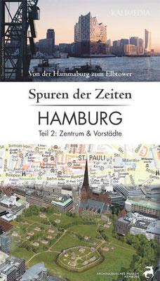 Spuren der Zeiten in Hamburg