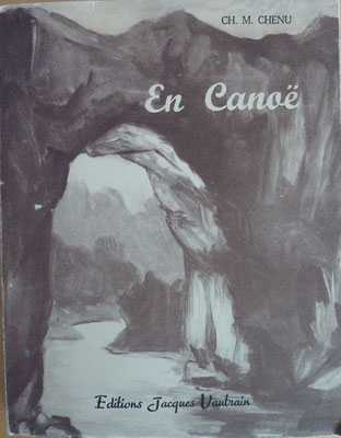 CHENU, En canoë, 1947 (la Bibli du Canoe)