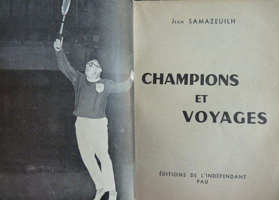 SAMAZEUILH, Champions  et voyages, L'indépendant, 1953 (la Bibli du Canoe)