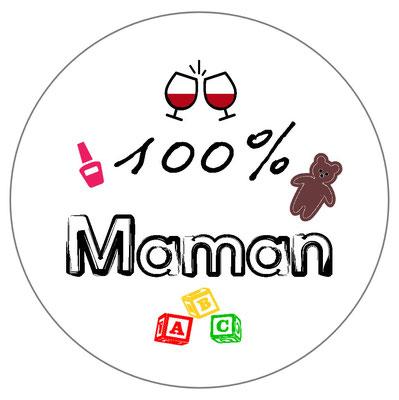 badge 100 pour 100 maman