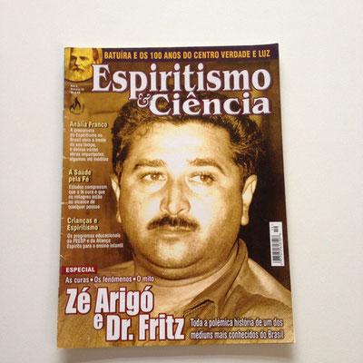 Espiritismo y ciencia, Magazin, Ze Arigo, Dr. Fritz