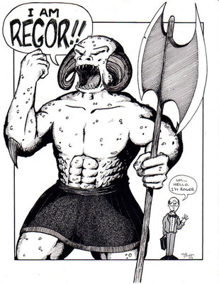 Regor!! (Not Roger)