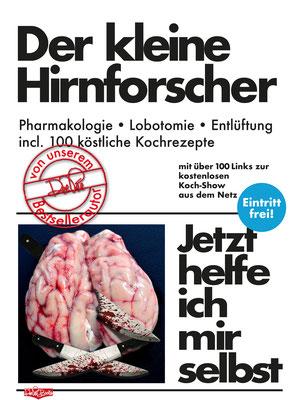 """"""" Der kleine Hirnforscher"""" Parodie auf die Buchreihe 'Jetzt helfe ich mir selbst' des motorbuch-Verlags aus den 1070ern."""