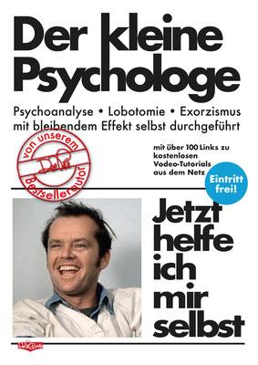 """"""" Der kleine Psychologe"""" Parodie auf die Buchreihe 'Jetzt helfe ich mir selbst' des motorbuch-Verlags aus den 1070ern."""