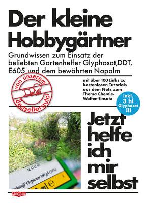 """"""" Der kleine Hobbygärtner"""" Parodie auf die Buchreihe 'Jetzt helfe ich mir selbst' des motorbuch-Verlags aus den 1070ern."""