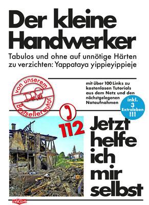 """""""Handwerker""""  Der kleine Parodie auf die Buchreihe 'Jetzt helfe ich mir selbst' des motorbuch-Verlags aus den 1070ern."""