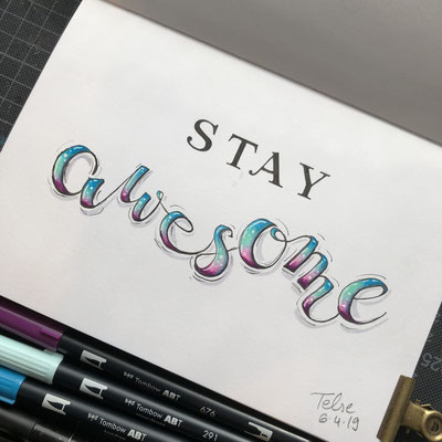 Handlettering, Watercolor + Brushpen + Fineliner