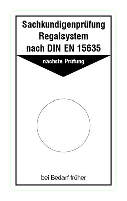 "Format: B 50, H 85 mm / Art.-Nr. 20-02-089 / ""Prüfung Regalsysteme"""