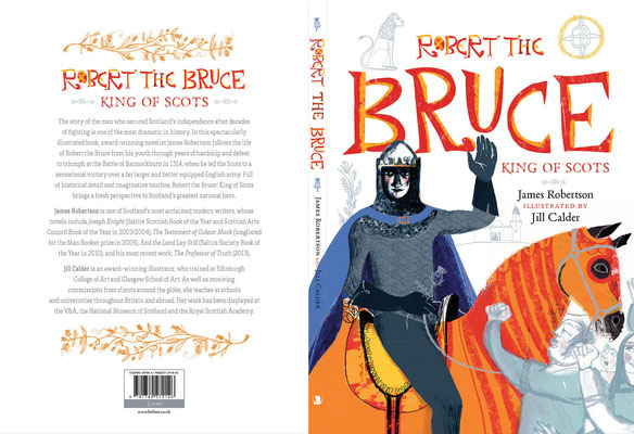 "Jill Calder Illustration - Books - ""Robert The Bruce"" by James Robertson - Birlinn"