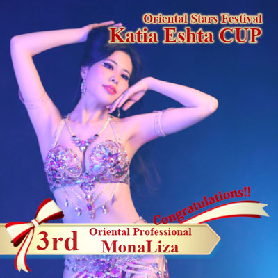 【Katia Eshta Cup】Oriental Professional 3rd:MonaLiza
