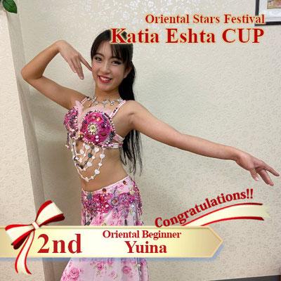 【Katia Eshta Cup】Oriental Beginner 2nd:Yuina
