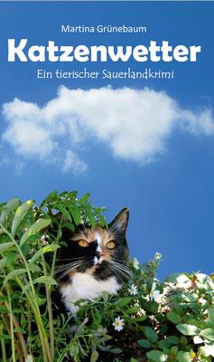 Katzenwetter- Ein tierischer Sauerlandkrimi