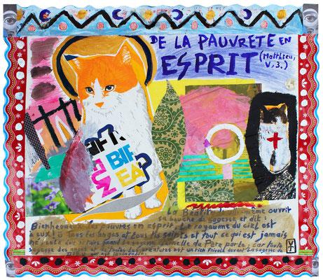 De la pauvreté en esprit / Acrylic and collage on paper -  17x14inch- 2015