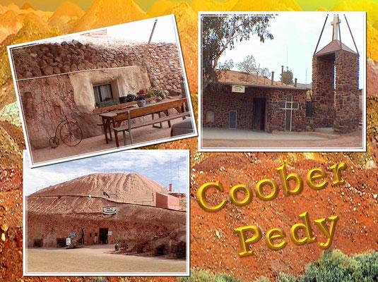 Coober Pedy ist eine kleine Ortschaft mit ca. 2000 Einwohnern in Suedaustralien und liegt etwa 840 Kilometer nordwestlich von Adelaide direkt am Stuart Highway . Die extremen Sommertemperaturen und der Opal-Abbau haben dazu gefuehrt, dass viele Einwohner