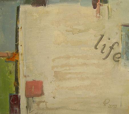 """""""Life"""" -  Acryl auf Leinwand  70x60cm"""