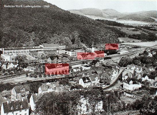 Die Ludwigshütte um 1960 (rot markiert die erhaltenen Gebäude)