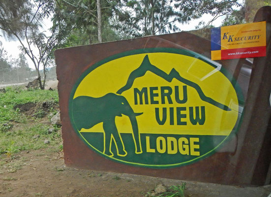 Eingang Meru View Lodge / Entrance Meru View Lodge