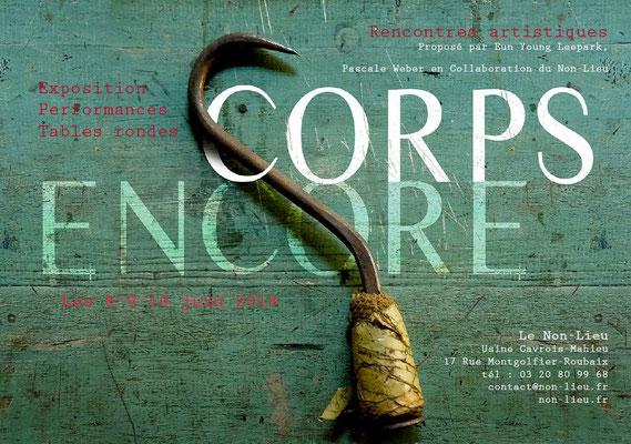 Le Non Lieu, Corps Encore, VIDEOFORMES; Regina Huebner, healing