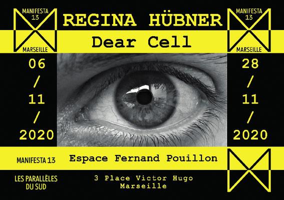 MANIFESTA 13, Regina Huebner, Dear Cell