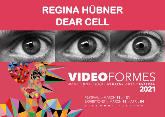 VIDEOFORMES 2021, Regina Huebner, Dear Cell