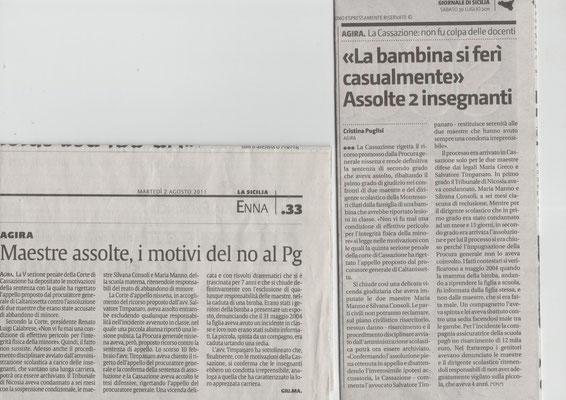 LA SICILIA - Venerdì 15 luglio 2011 - GIORNALE DI SICILIA - Sabato 16 luglio 2011 - ALPINO TORNA LIBERO - CONCESSA SCARCERAZIONE AL MILITARE