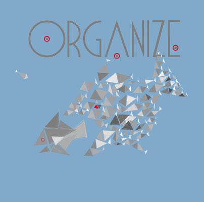 """T-Shirt Motiv """"Organize"""", 2016"""