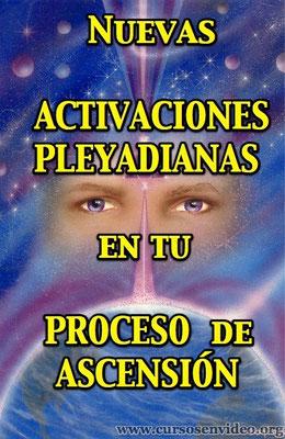 Nuevas Activaciones PLEYADIANAS para tu proceso de ascension