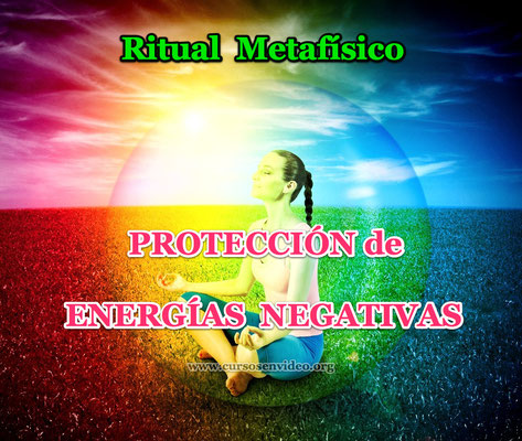 Ritual Metafísico Proteccion energías negativas