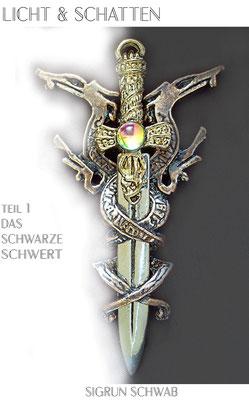 Das schwarze Schwert_Licht & Schatten