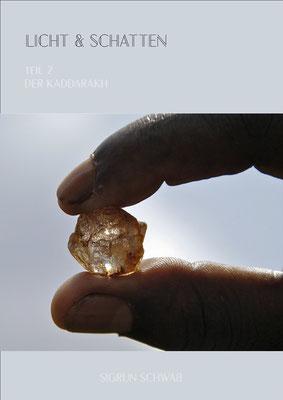 Der Kaddarakh_Licht & Schatten