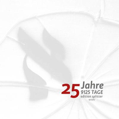 2016 – 25 JAHRE edition splitter – Eine Auswahl aus dem lieferbaren Programm