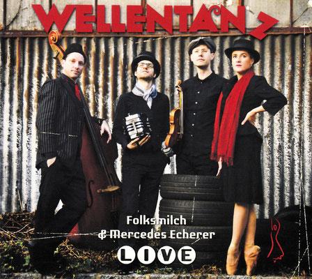 folksmilch - Wellentanz