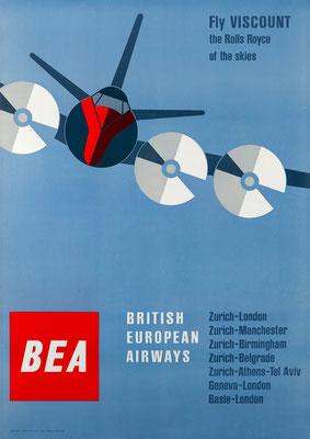 BEA - Fly Viscount the Rolls Royce of the skies - J. Wild / Josef Müller-Brockmann - 1958 - 90 x 128 cm (Weltformat)