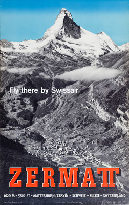 Swissair - Zermatt Fly there by Swissair - A. Perren-Barberini - 1954