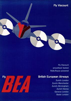 BEA - Fly Viscount - J. Wild / Josef Müller-Brockmann - 1956 - 90 x 128 cm (Weltformat)