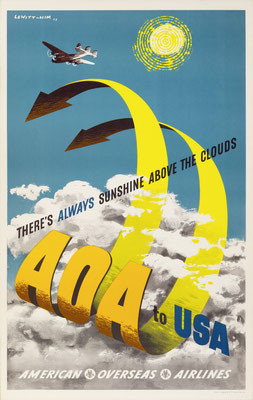 Lewitt-Him - American Overseas Airlines  - AOA to USA There's always sunshine above the clouds - Vintage Modernism Poster