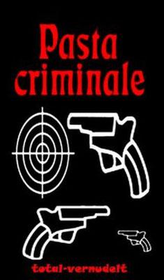 Pasta Criminale