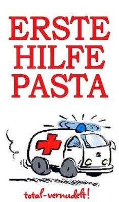 Erste Hilfe Pasta