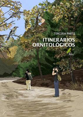 Tercera parte: Itinerarios ornitológicos